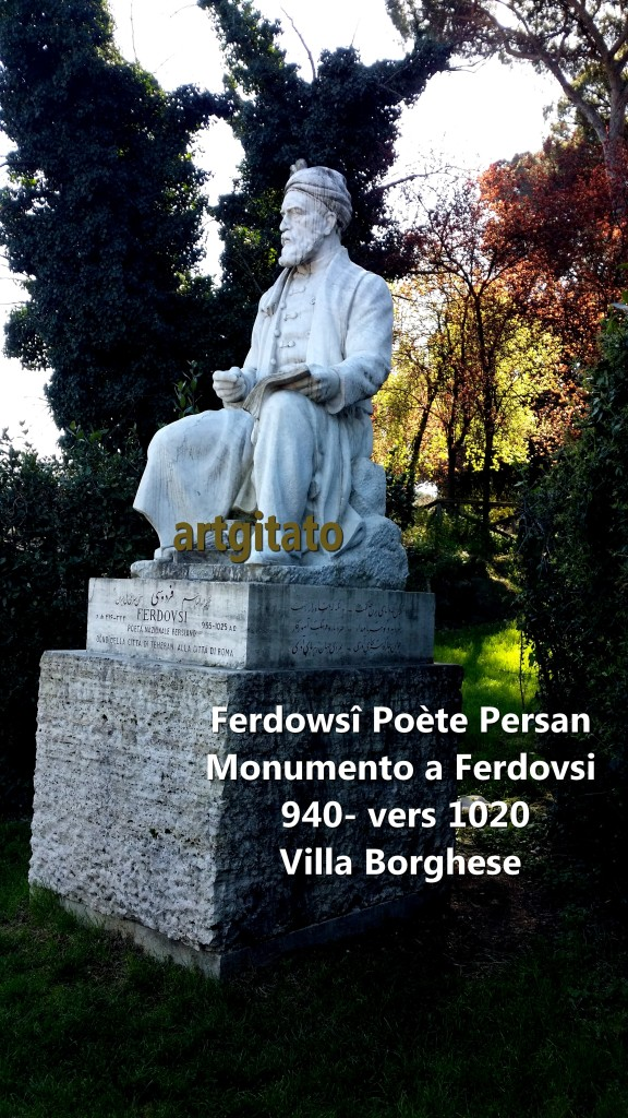 MONUMENT A FERDOWSÎ - MONUMENTO A FERDOVSI - VILLA BORGHESE artgitato Rome Roma 2