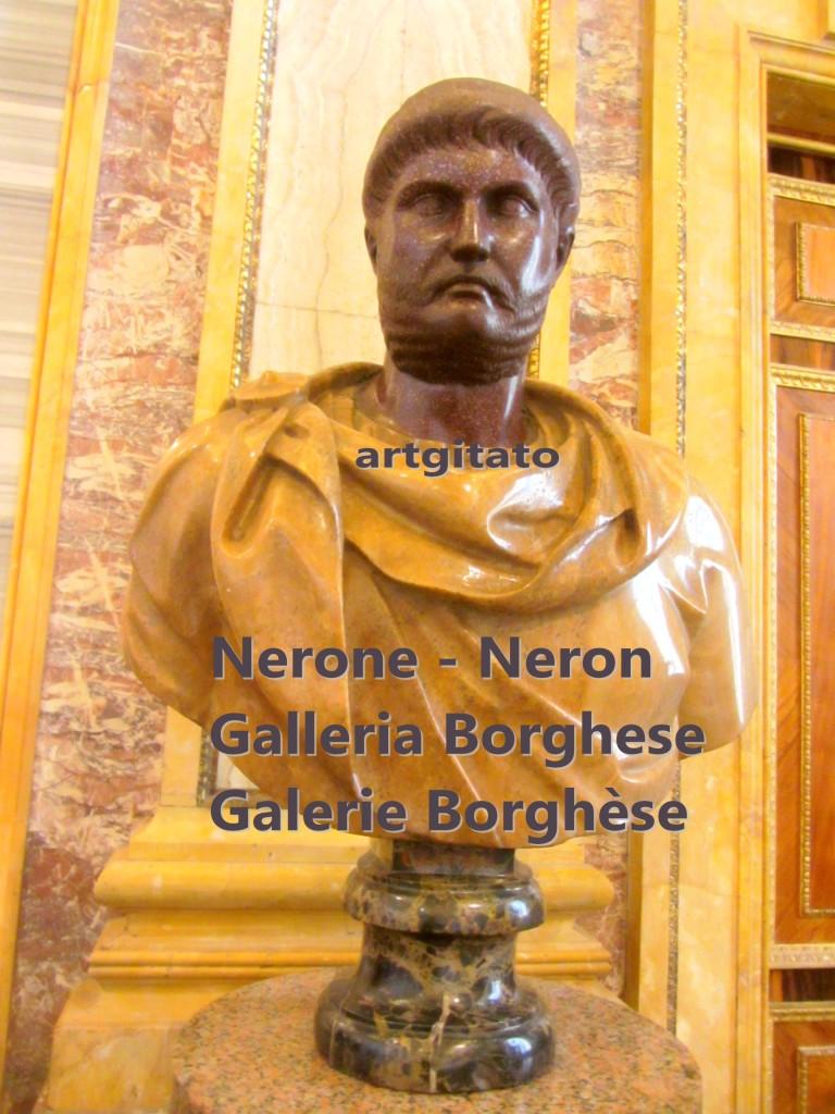Nerone Neron Galleria Borghese Galerie Borghese artgitato
