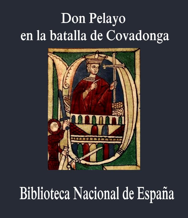 Pelayo_en_la_batalla_de_Covadonga_Biiblioteca National de España