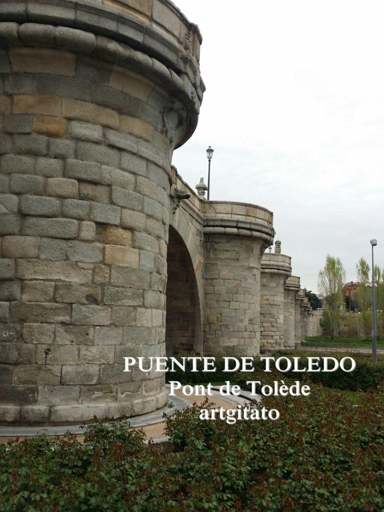 Puente de Toledo Madrid Pont de Tolède Artgitato