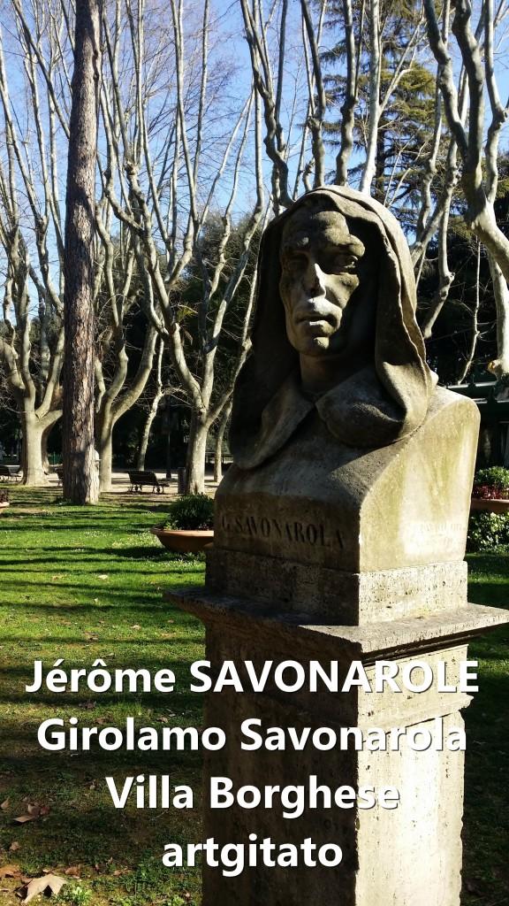 Savonarola Girolama Jérôme Savonarole Villa Borghese Artgitato Rome Roma