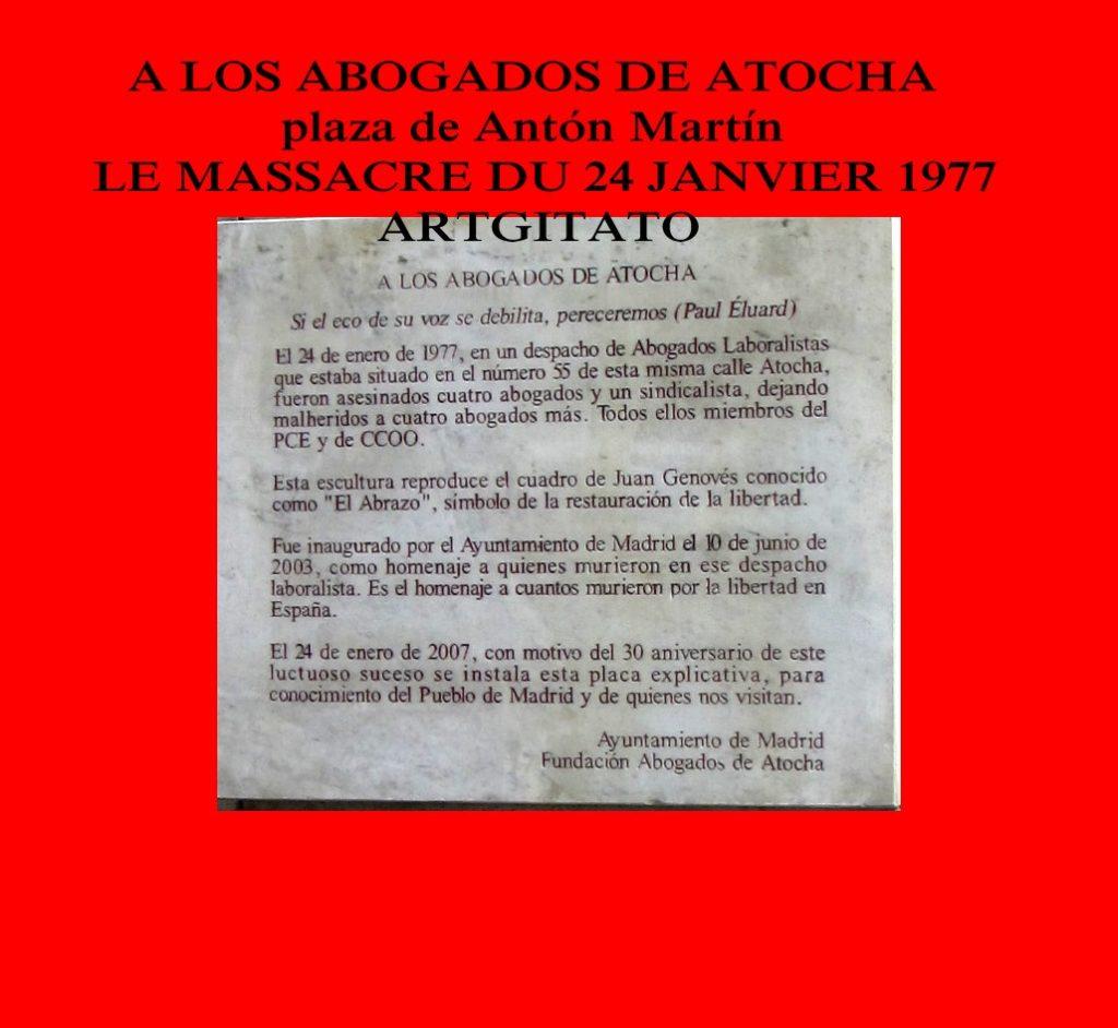 A LOS ABOGADOS DE ATOCHA - plaza de Antón Martín - LE MASSACRE DU 24 JANVIER 1977 (2)