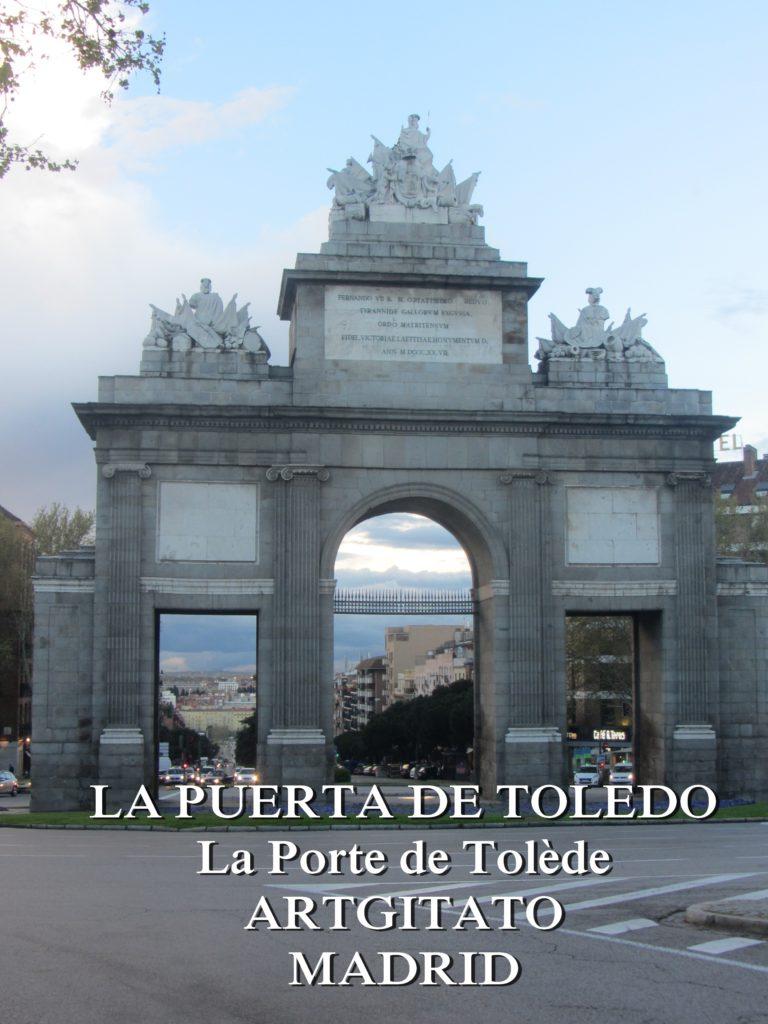 LA PUERTA DE TOLEDO La Porte de Tolède Artgitato Madrid 1