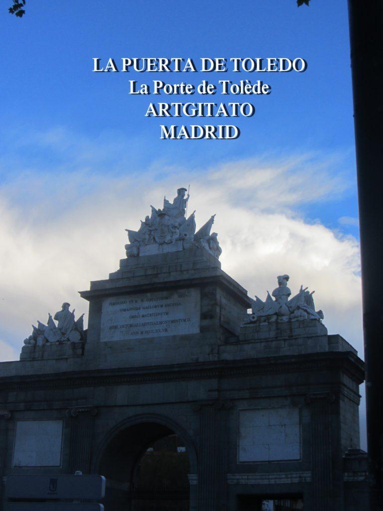 LA PUERTA DE TOLEDO La Porte de Tolède Artgitato Madrid 5