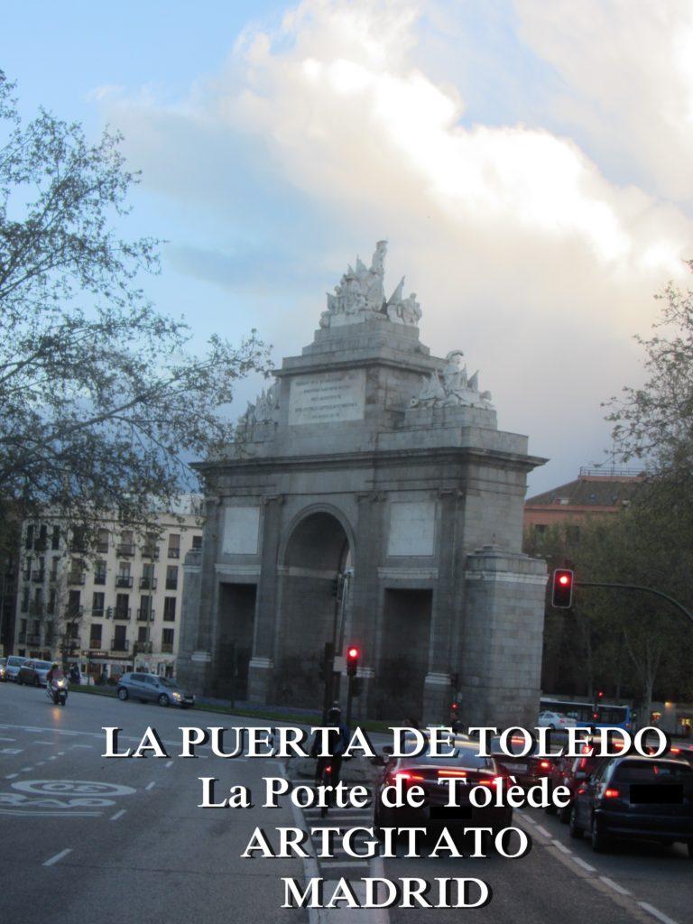 LA PUERTA DE TOLEDO La Porte de Tolède Artgitato Madrid 6