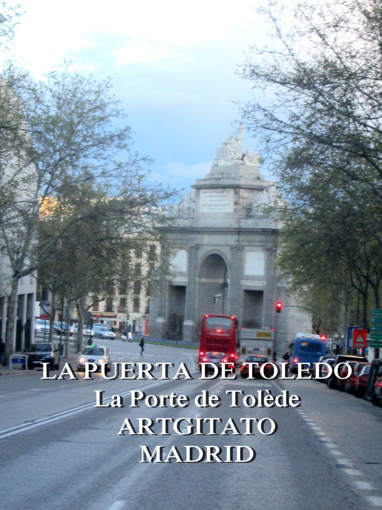 LA PUERTA DE TOLEDO La Porte de Tolède Artgitato Madrid 7