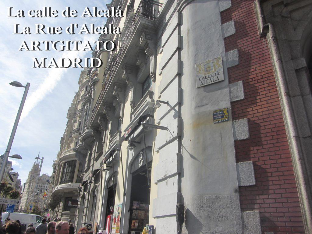 La calle de Alcalá La Rue d'Alcala Madrid Artgitato 1