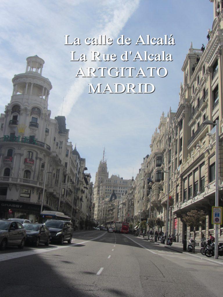 La calle de Alcalá La Rue d'Alcala Madrid Artgitato 2