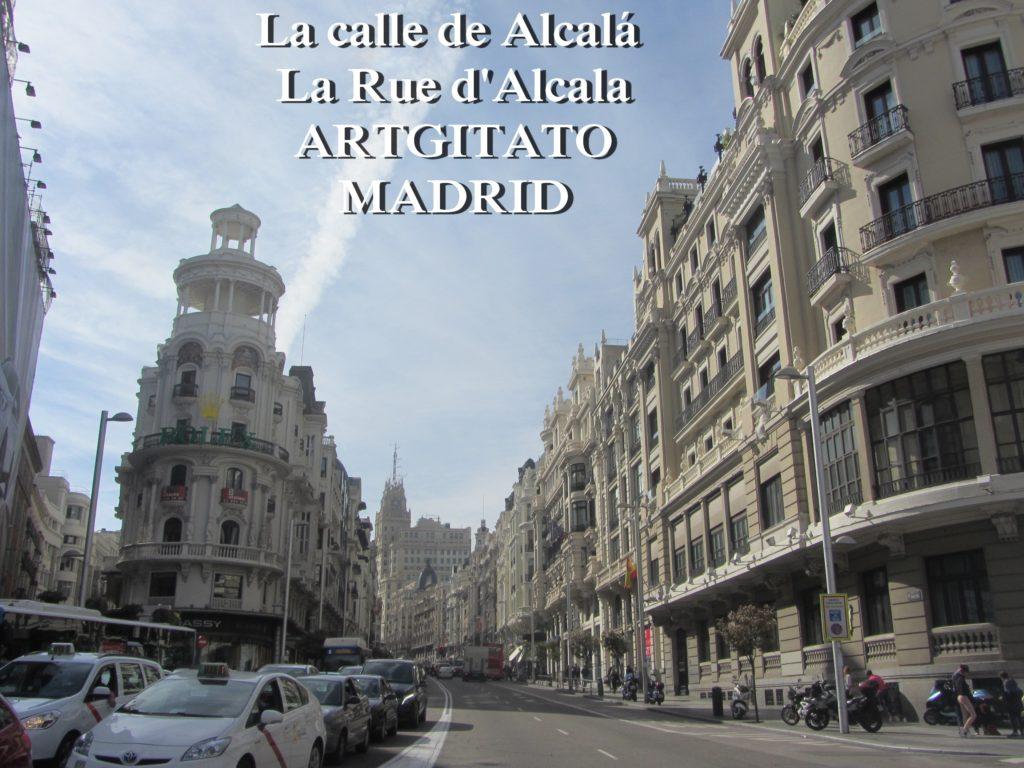 La calle de Alcalá La Rue d'Alcala Madrid Artgitato 3