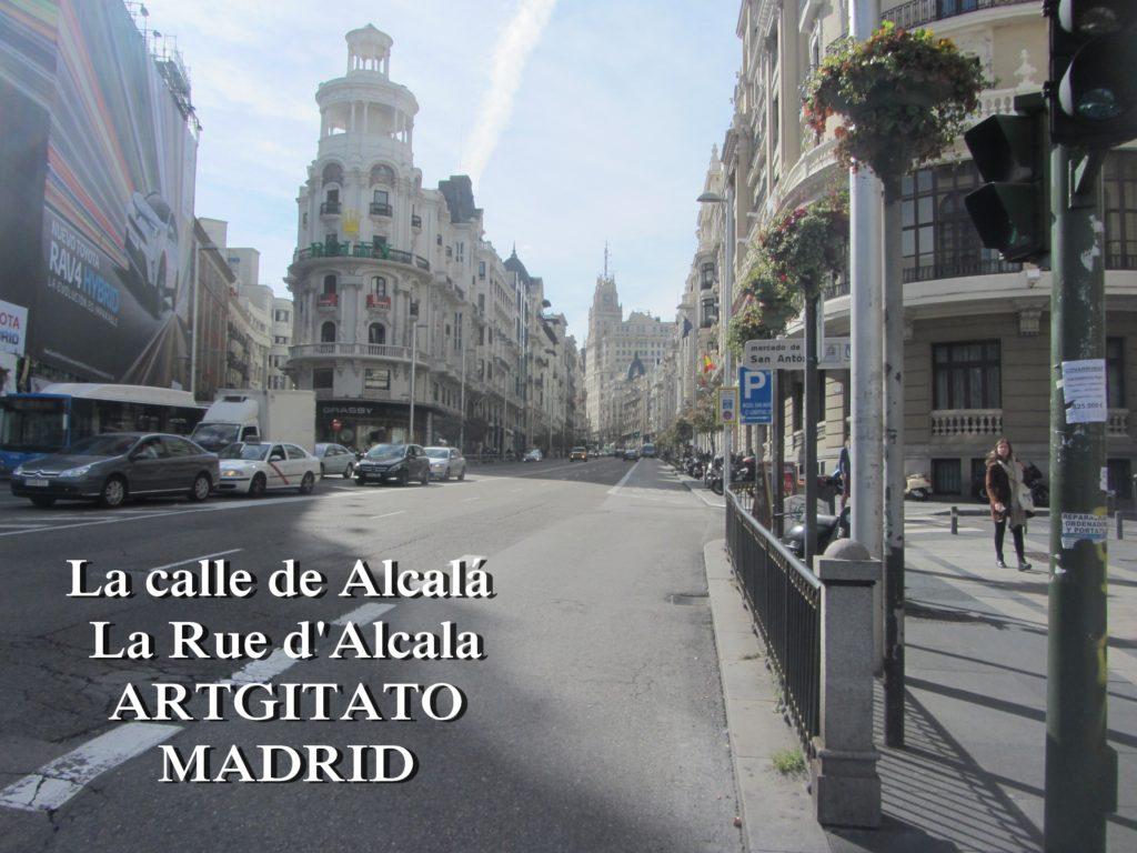 La calle de Alcalá La Rue d'Alcala Madrid Artgitato 4