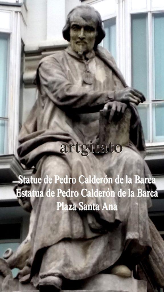 Statue de Pedro Calderón de la Barca Estatua de Pedro Calderón de la Barca Plaza Santa Ana Place Sainte Anne Artgitato 2