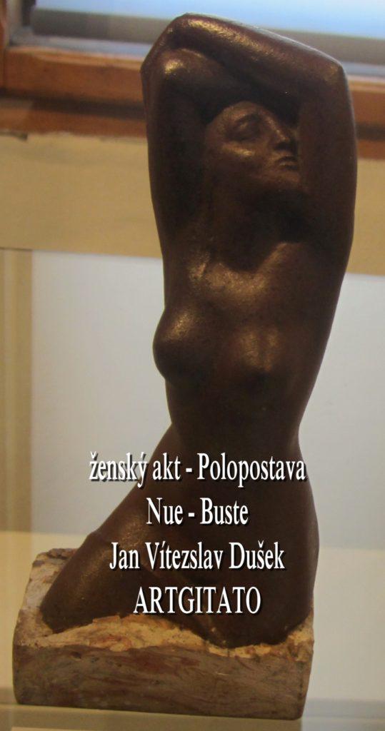 Jan Vítezslav Dušek Tabor Artgitato ženský akt Polopostava