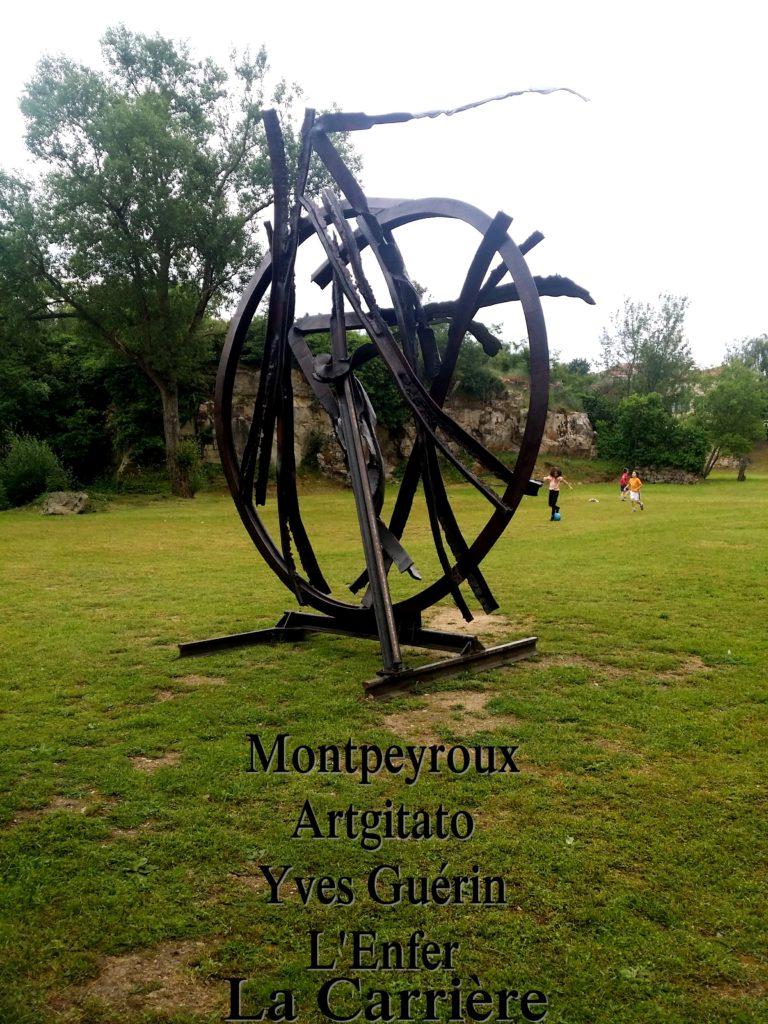 Montpeyroux Artgitato Yves Guérin L'Enfer La Carrière 2