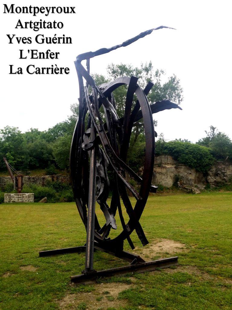 Montpeyroux Artgitato Yves Guérin L'Enfer La Carrière