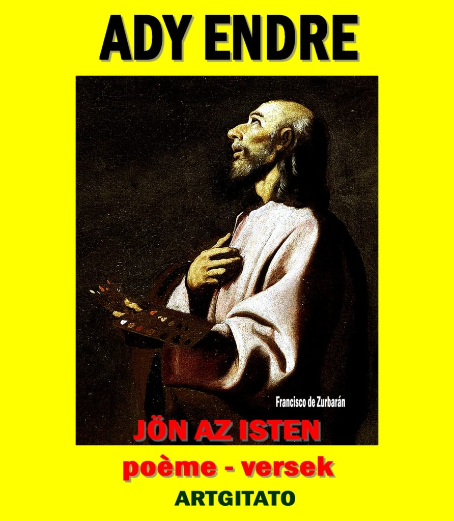 Ady Endre Poésie Poèmes d'Ady Endre Versek Artgitato JÖN AZ ISTEN