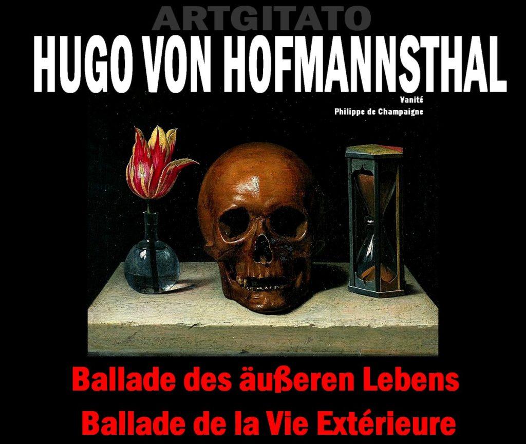 Ballade des äußeren Lebens Ballade de la Vie Extérieure Hugo von Hofmannsthal Artgitato Vanité de Philippe de Champaigne 1602 1674