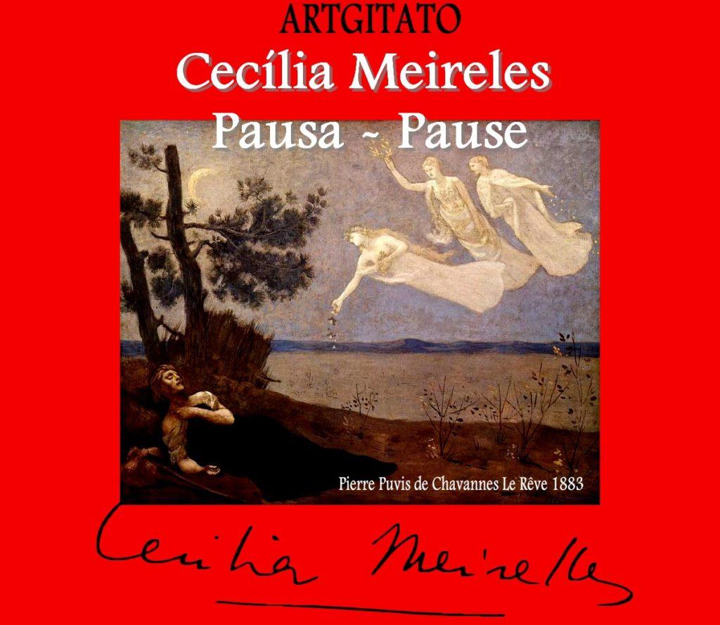 Cecilia Meireles poeme poema Artgitato Pierre Puvis de Chavannes le Rêve 1883