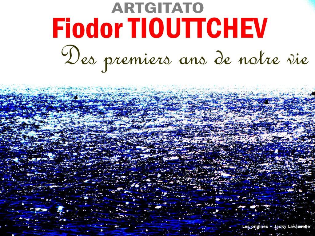 Des Premiers ans de notre vie Fiodor Tiouttchev Artgitato