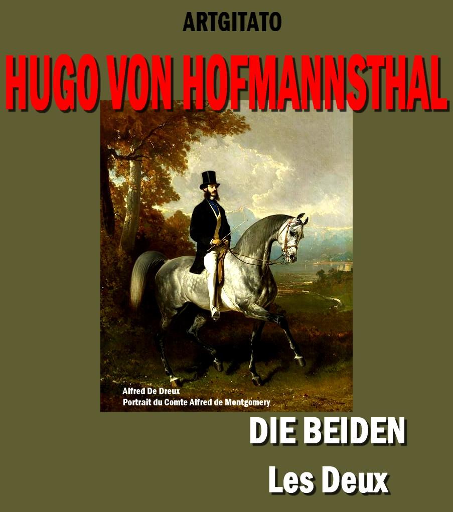 Die Beiden Hugo von Hofmannsthal Les Deux Artgitato Poésie Alfred De Dreux Portrait du Comte Alfred de Montgomery