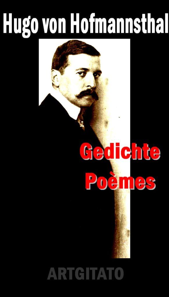 Gedichte Hugo von Hofmannsthal Poésie Poème Poesie Artgitato Les Poèmes de Hofmannsthal Artgitato