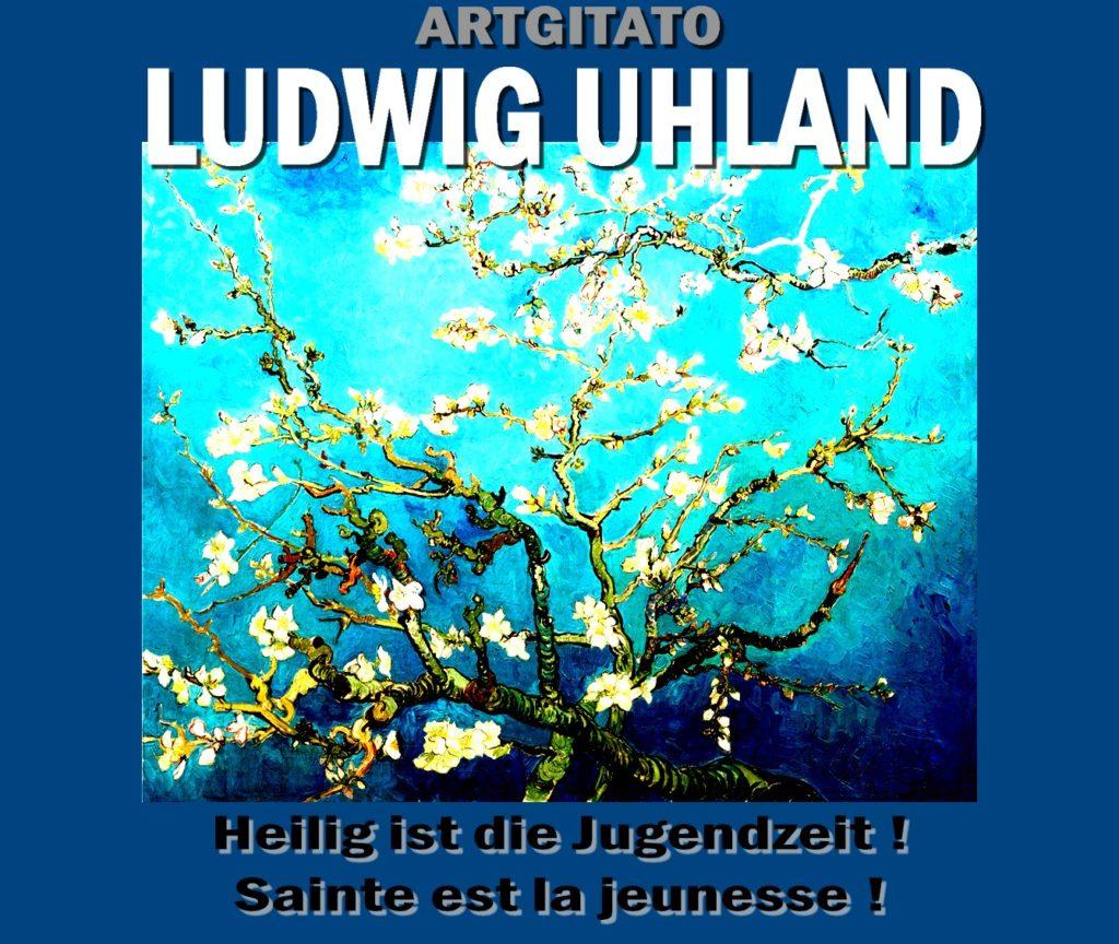 Heilig ist die Jugendzeit Sainte est la jeunesse Ludwig Uhland Artgitato saint-paul-de-mausole-amandiers