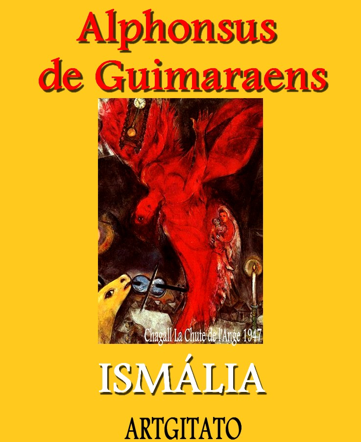 ISMÁLIA poeme d'Alphonsus de GuimaraensLa chute de l'ange Chagall Artgitato