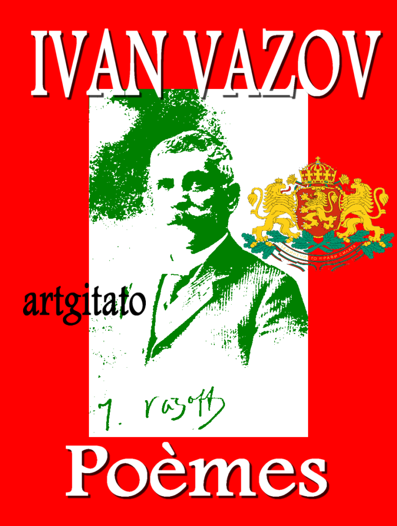 Ivan Vazov Les poèmes d'Ivan Vazov Poésie d'Ivan Vazov