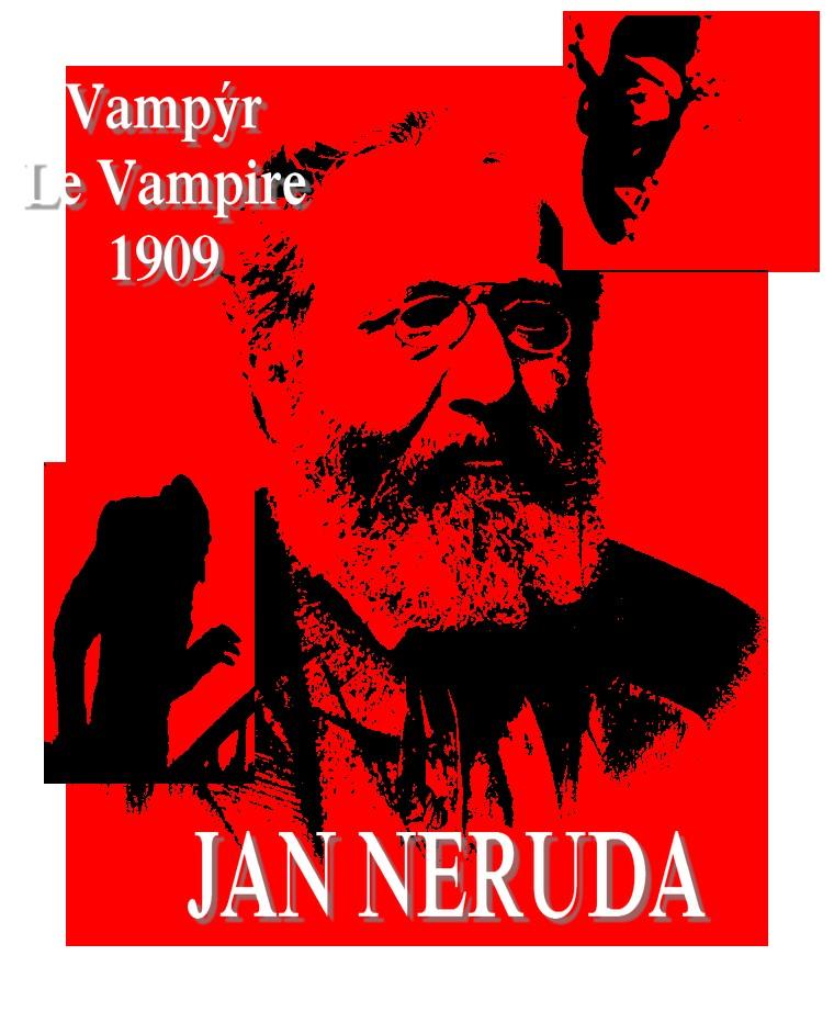 Jan_Neruda Poezi Jan Neruda Les Poésies de Jan Neruda Vampire Vampýr
