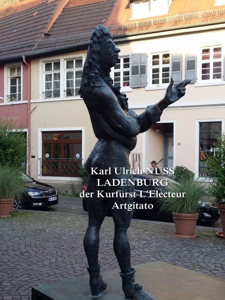 Karl Ulrich Nuss - Skulpturen auf dem Domhofplatz LADENBURG - der Kurfürst L'Electeur Artgitato (3)