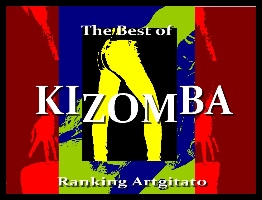 Kizomba The best Kizomba Artgitato