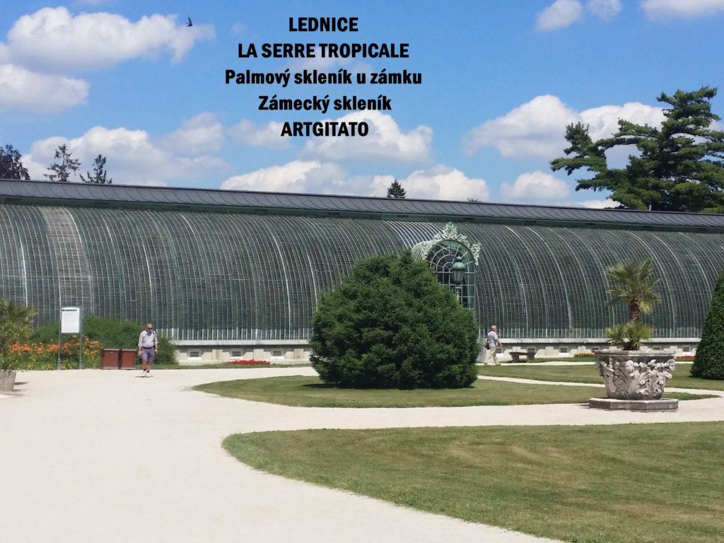 LEDNICE LA SERRE TROPICALE - Palmový skleník u zámku - Zámecký skleník Artgitato (1)