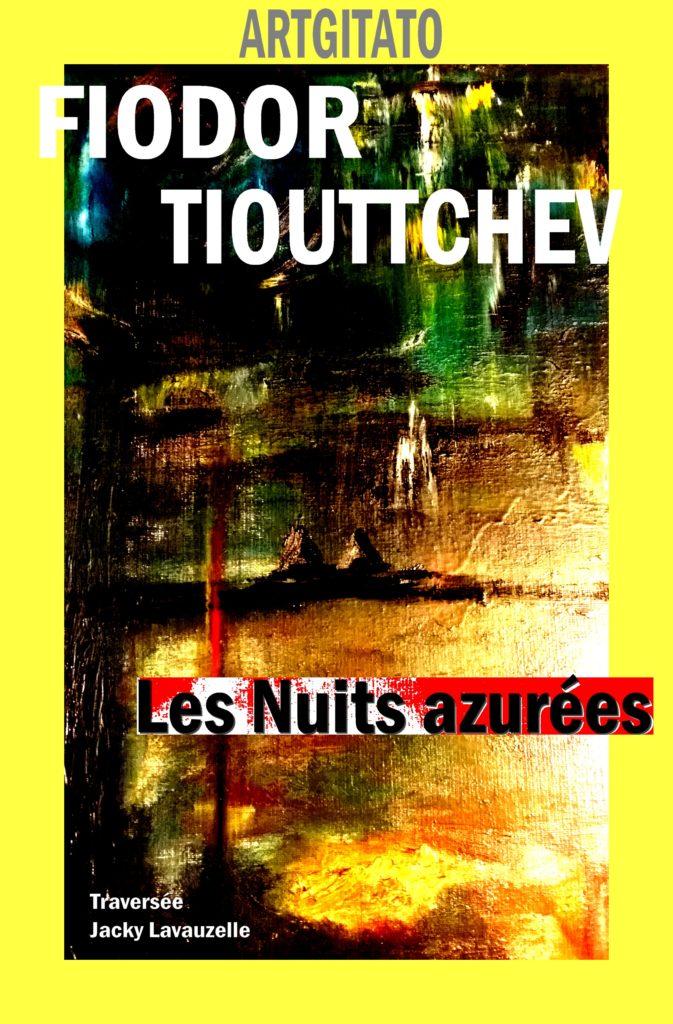 Les Nuits Azurées Poème de Fiodor Tiouttchev Tableau Jacky Lavauzelle Artgitato