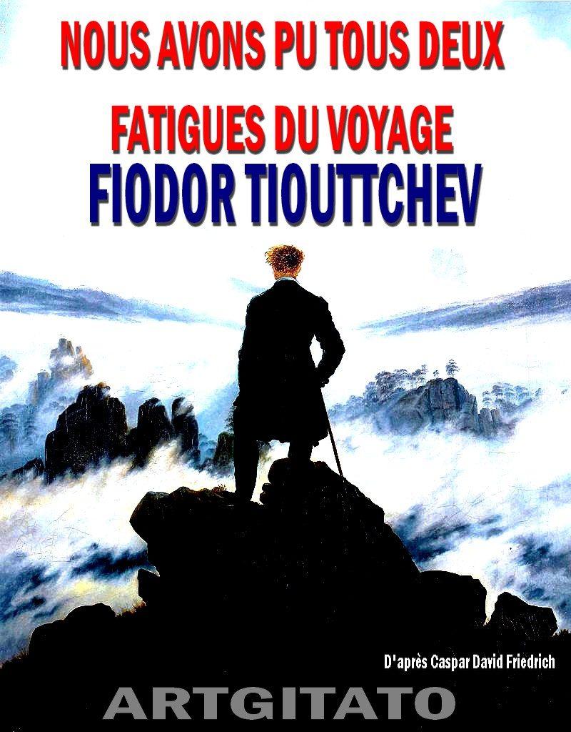 NOUS AVONS PU TOUS DEUX FATIGUES DU VOYAGE Fiodor Tiouttchev Artgitato Caspar David Friedrich