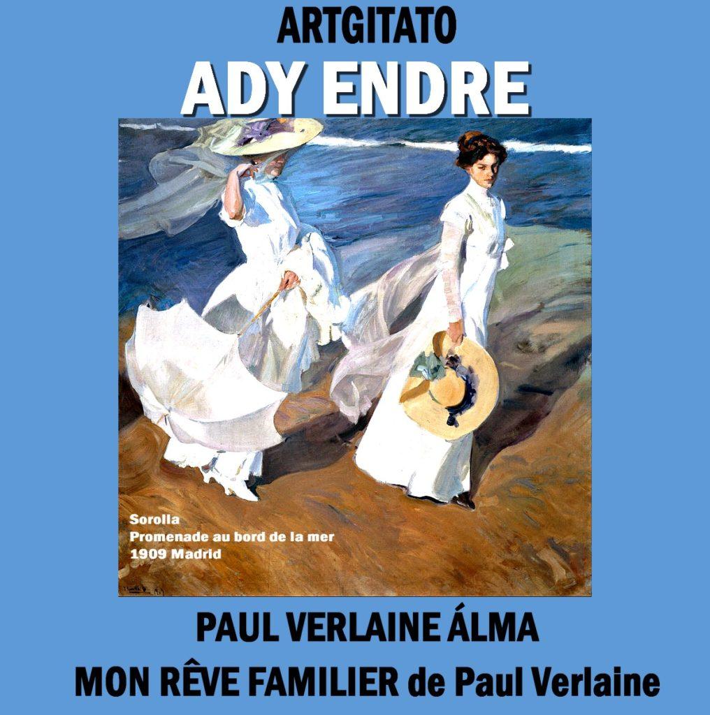 PAUL VERLAINE ÁLMA Mon Rêve Familier de Paul Verlaine Ady Endre Artgitato Sorolla Museum 1909