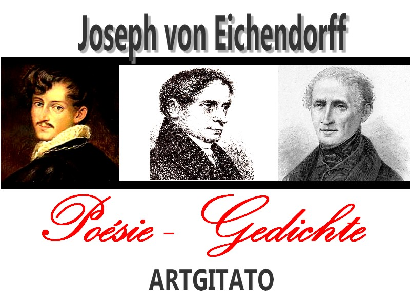 Poésie de Joseph von Eichendorff Gedichte von Joseph von Eichendorff Poesie Artgitato