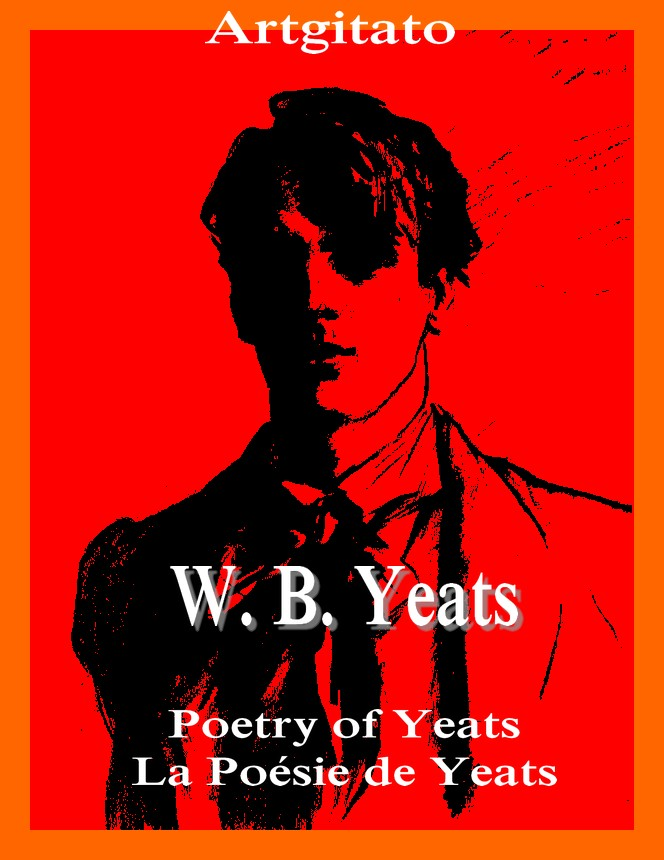 Poetry of Yeats La Poésie de Yeats William_Butler_Yeats_by_John_Singer_Sargent_1908
