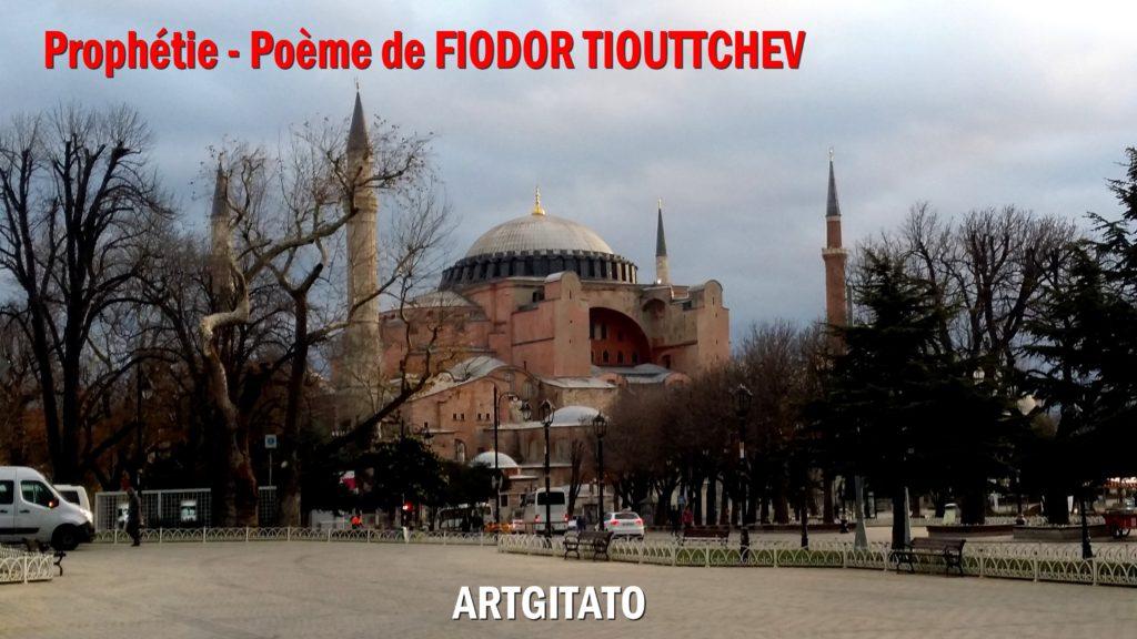 Prophétie Poème de FIODOR TIOUTTCHEV Artgitato Istanbul Byzance Sainte Sophie