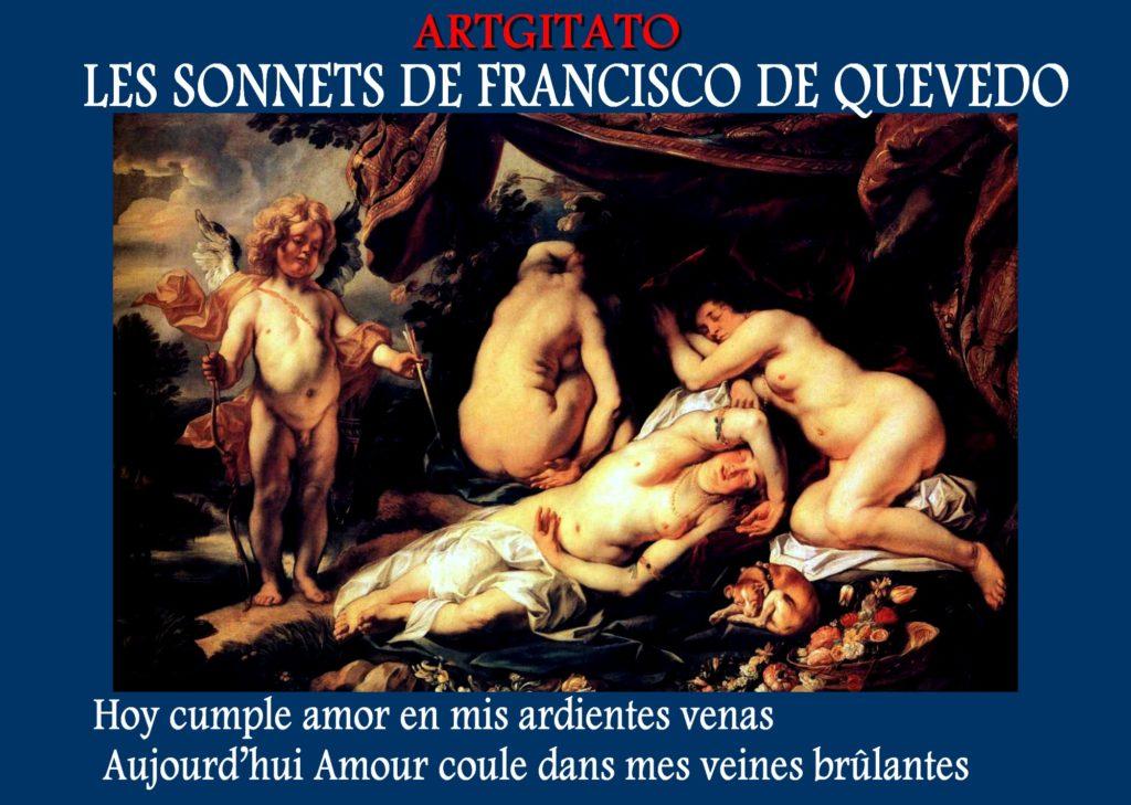 Sonnet de Quevedo Francisco de Quevedo hoy cumple amor artgitato Aujourd'hui Amour coule dans mes veines brûlantes