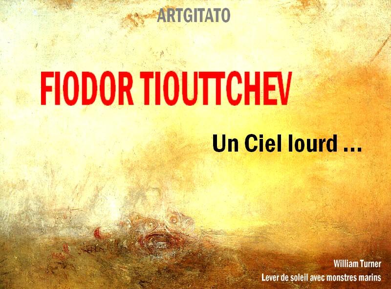 Un Ciel Lourd Poème de Fiodor Tiouttchev Artgitato William Turner Lever de soleil avec monstres marins