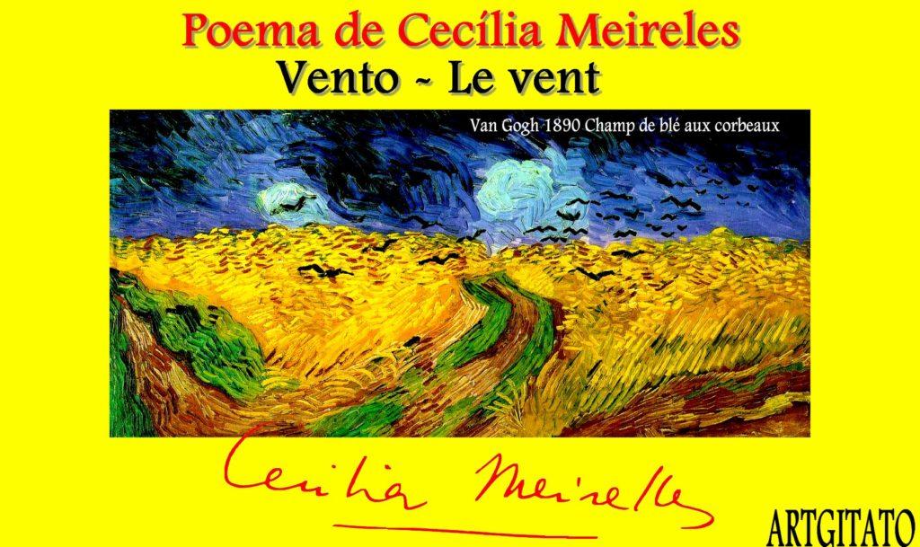 Vento Le Vent Poema de Cecília Meireles Poème Artgitato