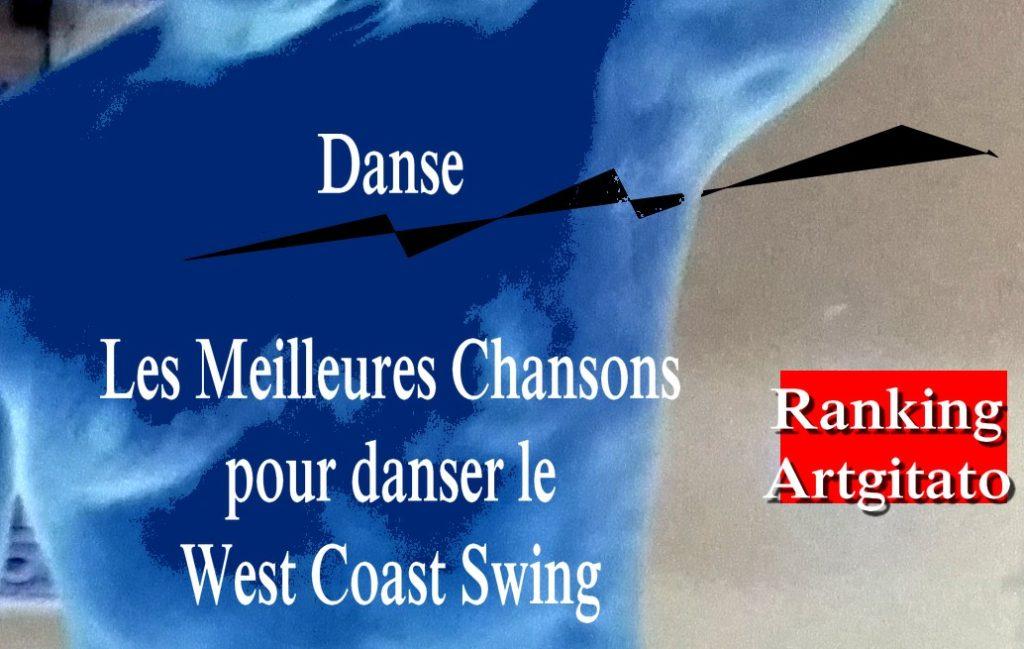 West Coast Swing Les Meilleures Chansons Artgitato