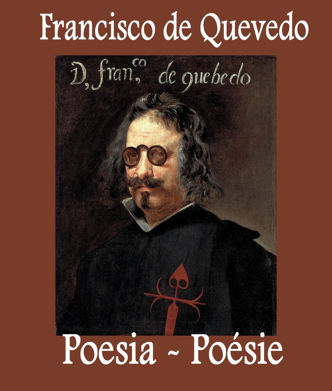 La Poésie De Francisco De Quevedo La Poesía De Francisco