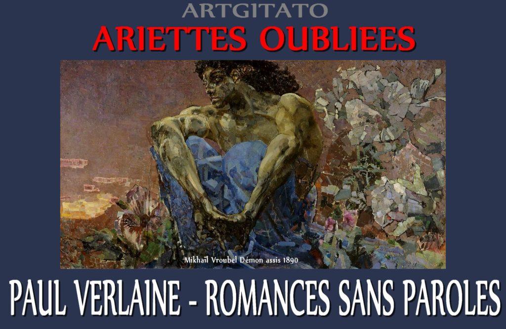 1 Ariettes Oubliées Romances sans paroles Paul Verlaine Mikhaïl Vroubel Démon assis 1890
