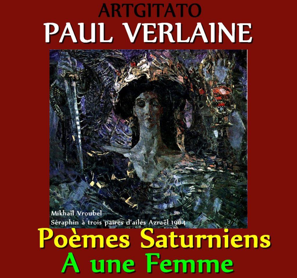 A une femme Paul Verlaine Poèmes Saturniens Artgitato Mikhaïl Vroubel Séraphin à trois paires d'ailes Azraël 1904