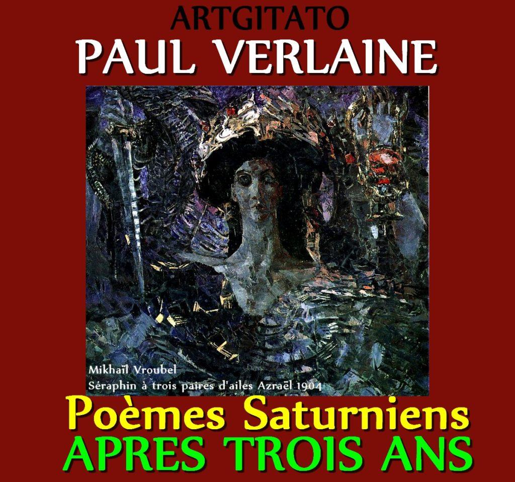 Après Trois ans Paul Verlaine Poèmes Saturniens Artgitato Mikhaïl Vroubel Séraphin à trois paires d'ailes Azraël 1904