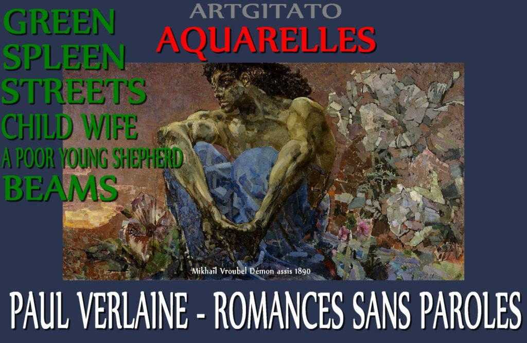 Aquarelles Green Spleen Streets Child Wife A Poor Young Shepherd Beams Romances sans paroles Paul Verlaine Mikhaïl Vroubel Démon assis 1890