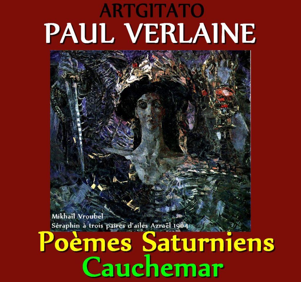 Cauchemar Paul Verlaine Poèmes Saturniens Artgitato Mikhaïl Vroubel Séraphin à trois paires d'ailes Azraël 1904