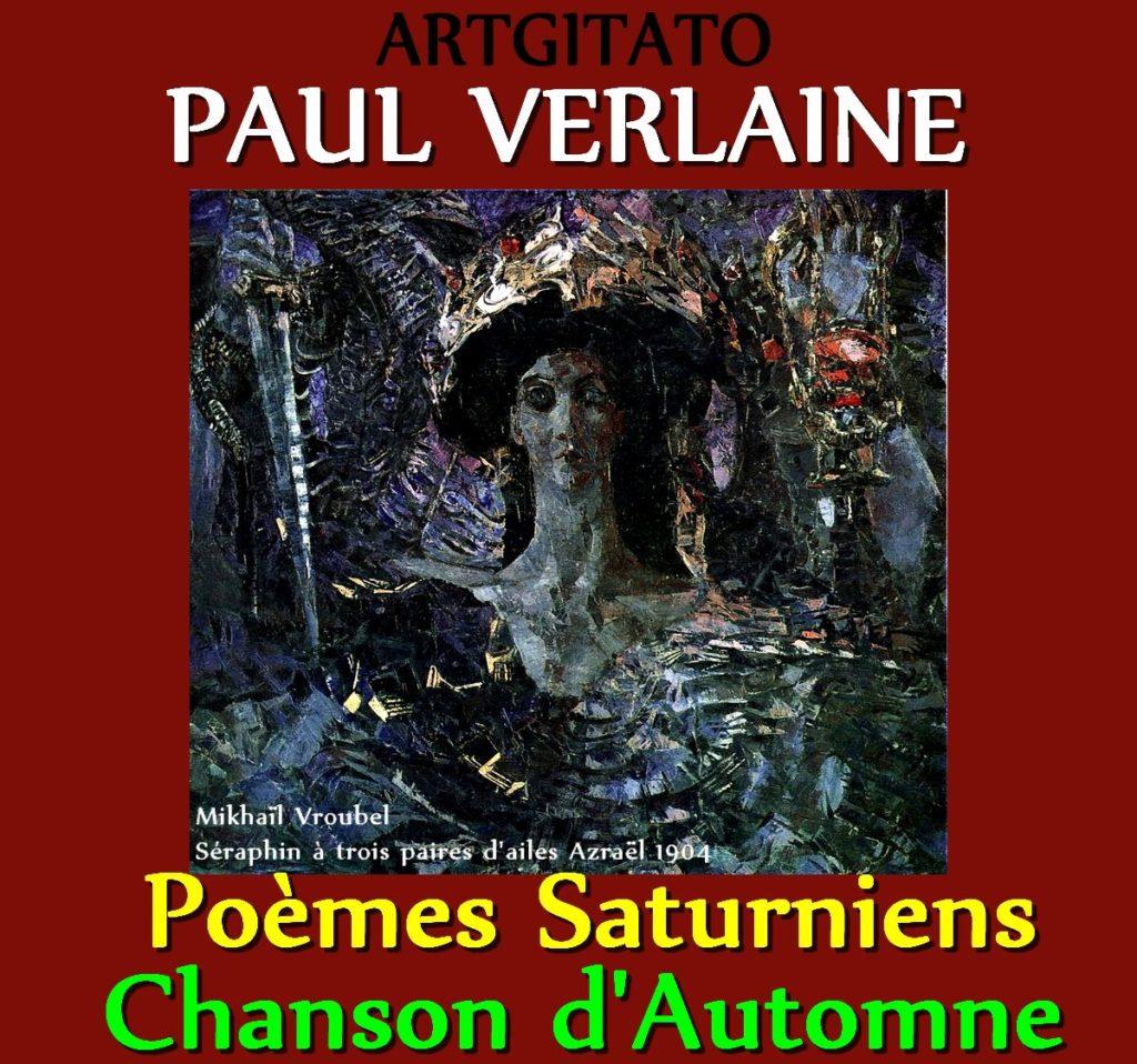 Chanson d'Automne Paul Verlaine Poèmes Saturniens Artgitato Mikhaïl Vroubel Séraphin à trois paires d'ailes Azraël 1904