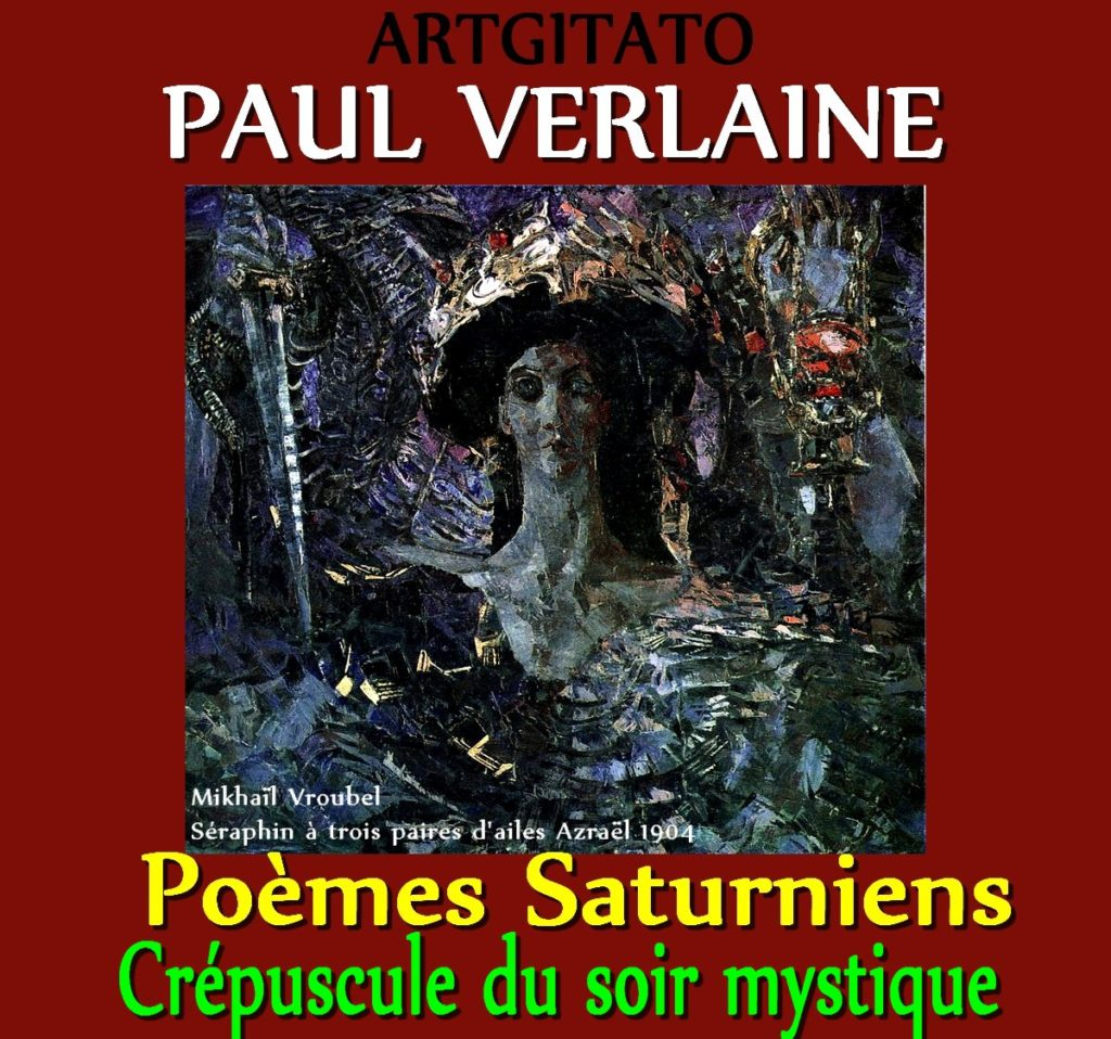 Crépuscule du soir mystique Paul Verlaine Poèmes Saturniens Artgitato Mikhaïl Vroubel Séraphin à trois paires d'ailes Azraël 1904