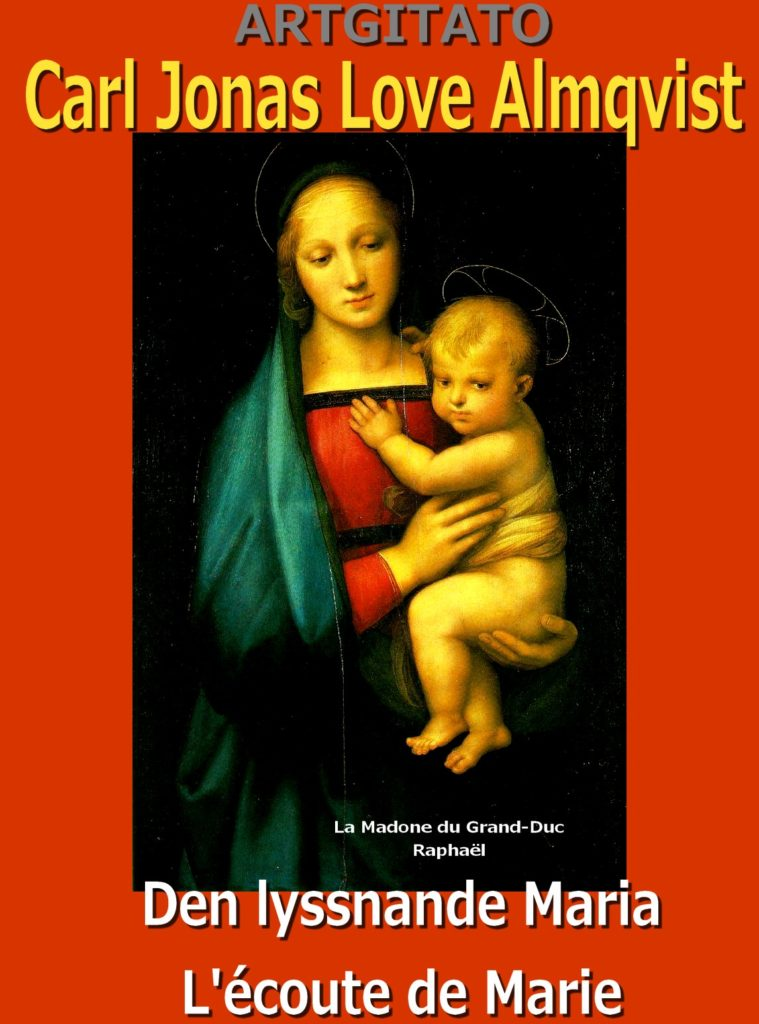 Den lyssnande Maria L'Ecoute de Marie Carl Jonas Love Almqvist Artgitato Raphael La Madone du Grand-Duc
